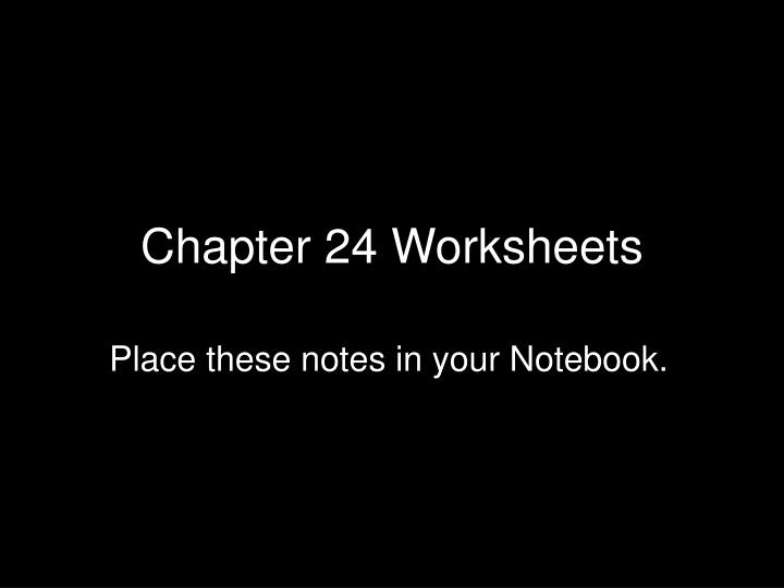 chapter 24 worksheets n.