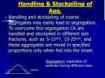 handling stockpiling of agg