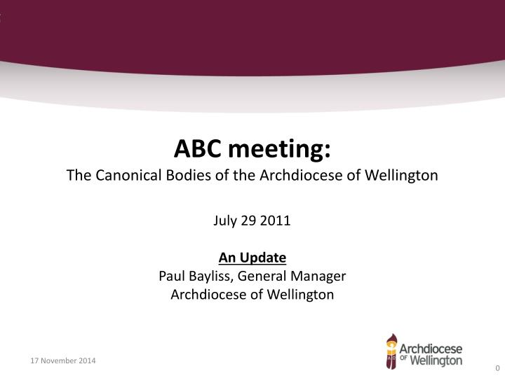 abc meeting the canonical bodies of the archdiocese of wellington n.