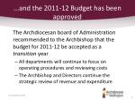 and the 2011 12 budget has been approved