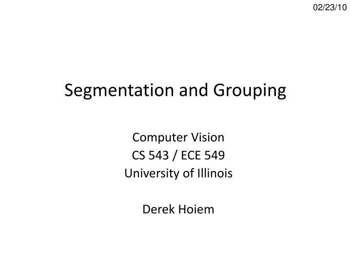 segmentation and grouping n.