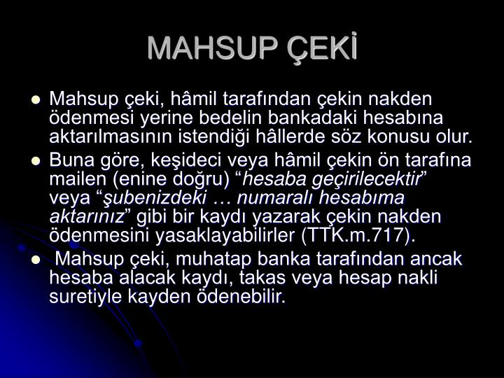 MAHSUP ÇEKİ