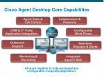 cisco agent desktop core capabilities