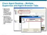 cisco agent desktop multiple supervisor and agent browser tabs