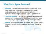 why cisco agent desktop