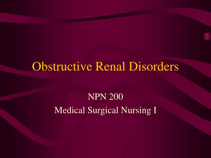 obstructive renal disorders n.