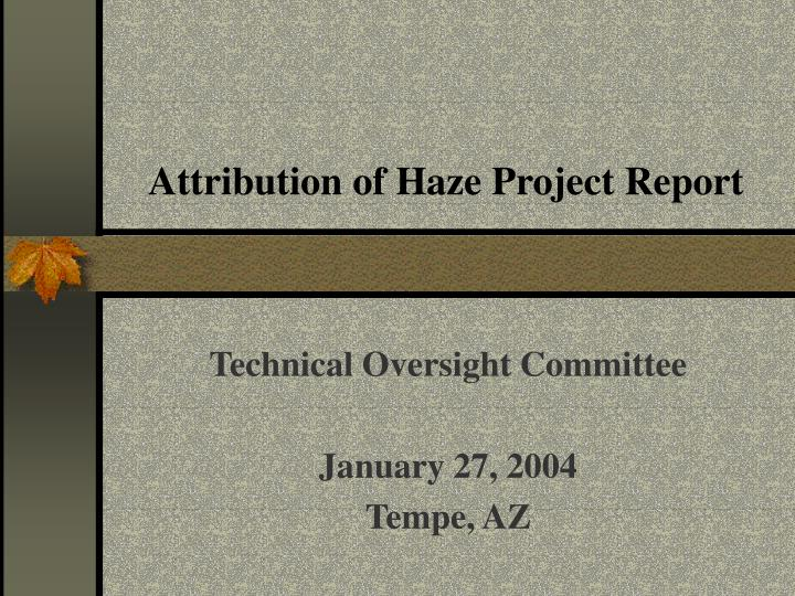attribution of haze project report n.