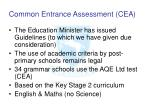 common entrance assessment cea