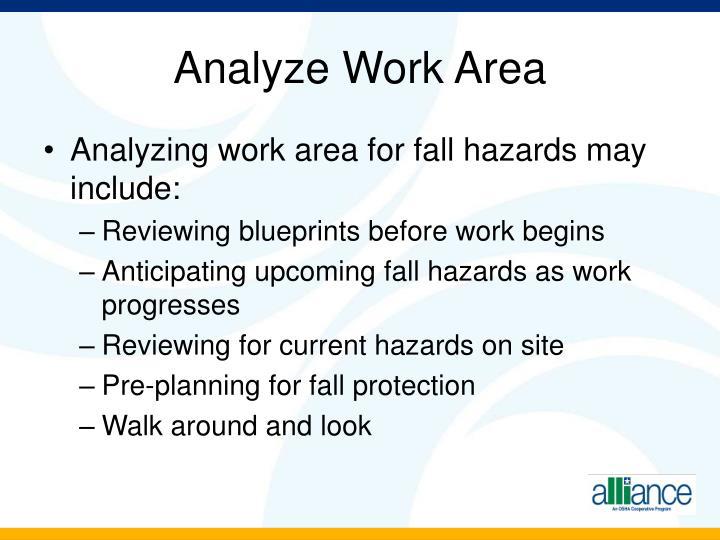 Analyze Work Area