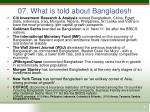 07 what is told about bangladesh