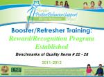 booster refresher training reward recognition program established