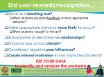 did your rewards recognition