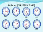 24 hour military time