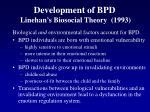 development of bpd linehan s biosocial theory 1993