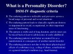 what is a personality disorder dsm iv diagnostic criteria1