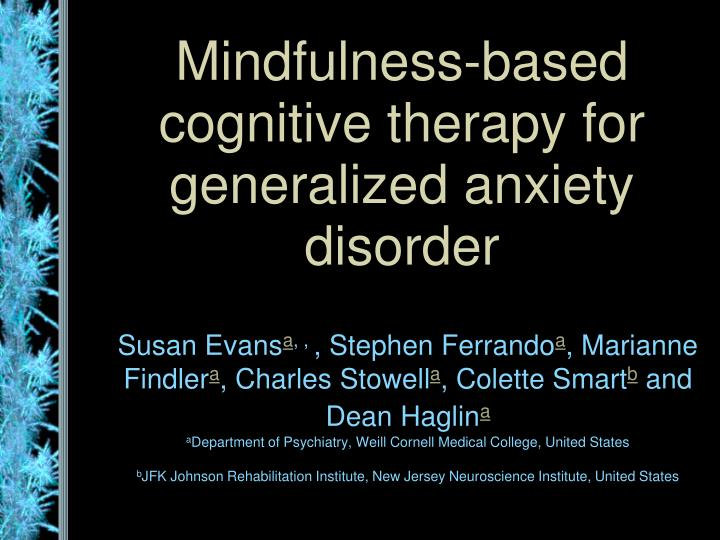 mindfulness based cognitive therapy for generalized anxiety disorder n.