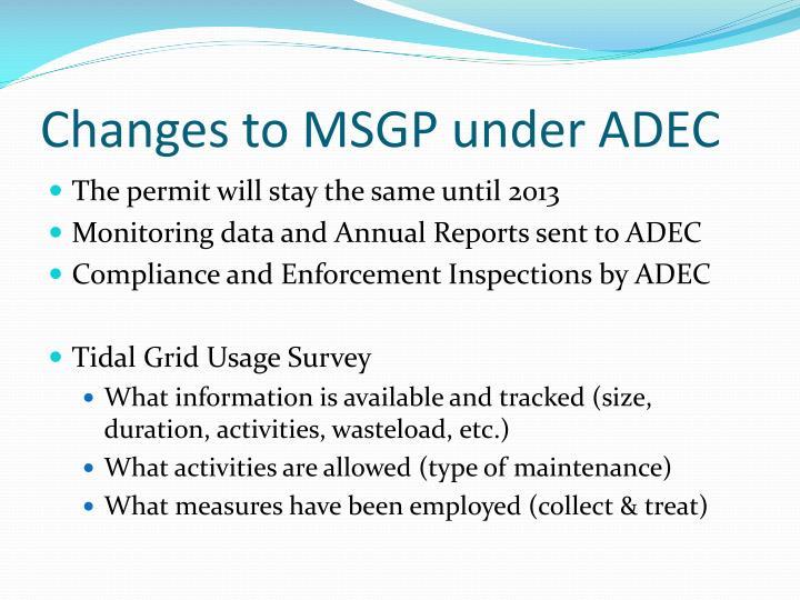 Changes to MSGP under ADEC