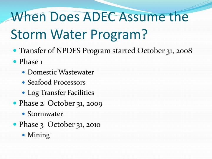 When Does ADEC Assume the Storm Water Program?