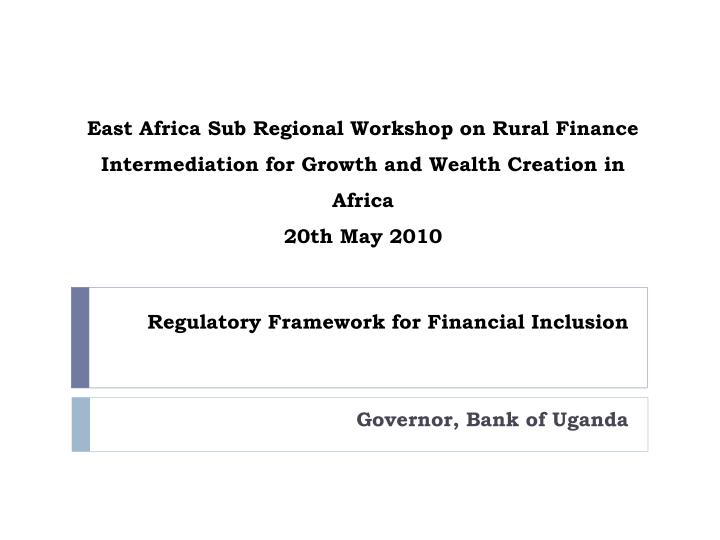 regulatory framework for financial inclusion n.