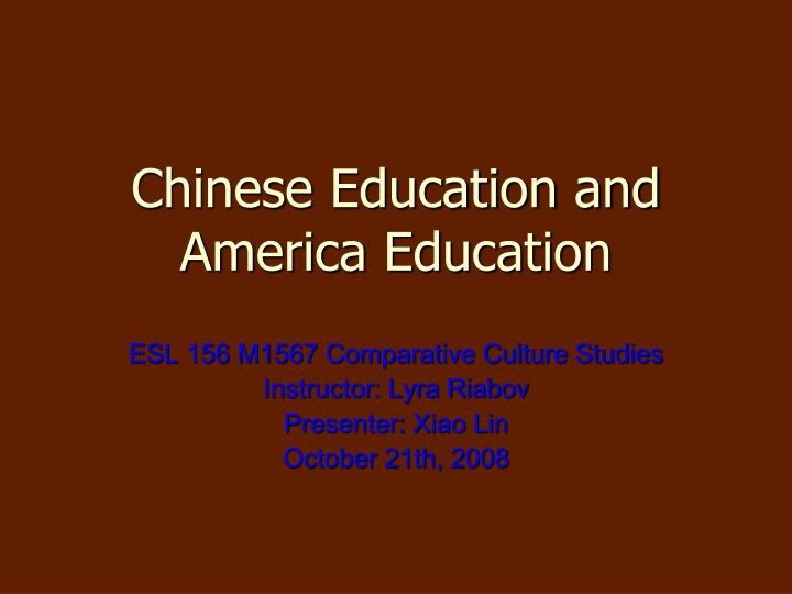 chinese education and america education n.