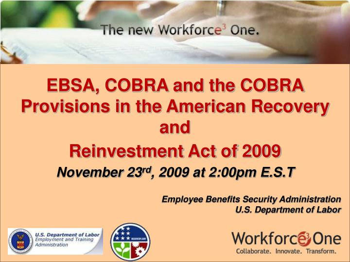 ebsa cobra and the cobra provisions in the american recovery and reinvestment act of 2009 n.