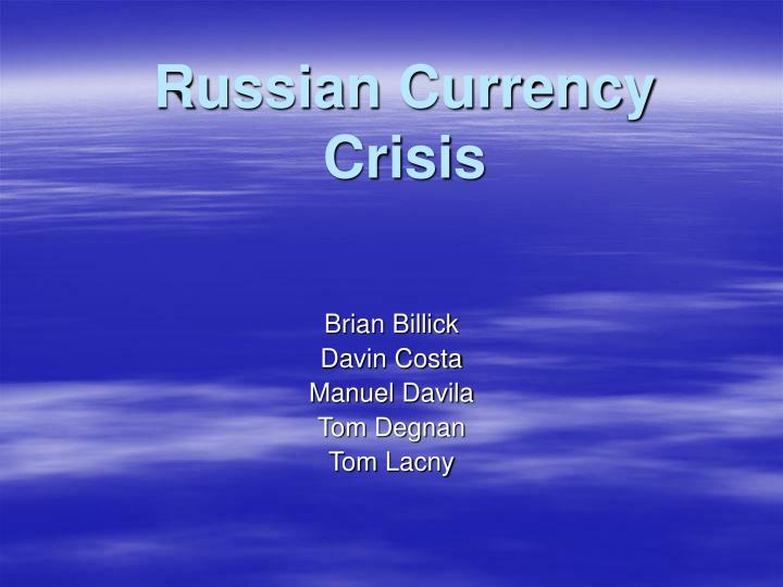 russian currency crisis n.