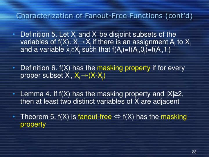 Characterization of Fanout-Free Functions (cont'd)
