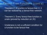 fanout free functions cont d