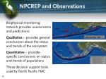 npcrep and observations