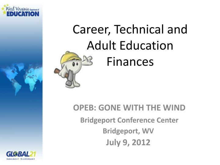 career technical and adult education finances n.
