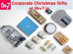 corporate christmas gifts at 5by7 in