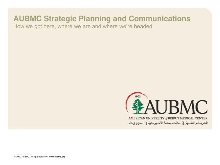 aubmc strategic planning and communications n.