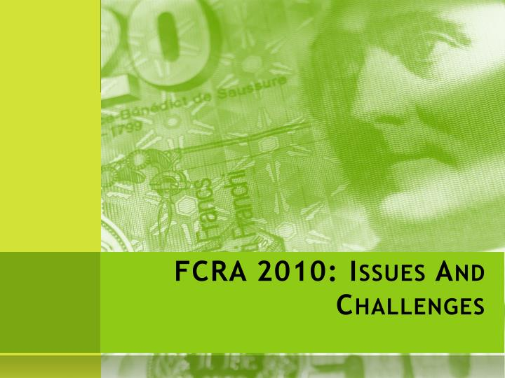 fcra 2010 issues and challenges n.