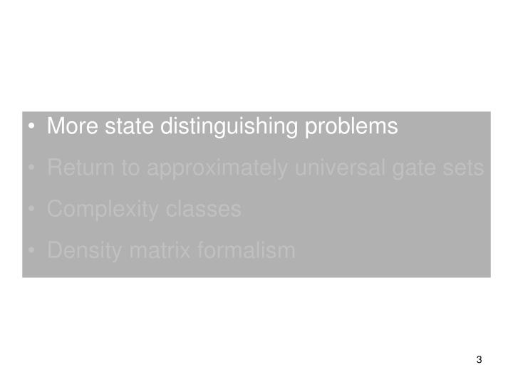 More state distinguishing problems