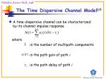 the time dispersive channel model
