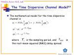 the time dispersive channel model2