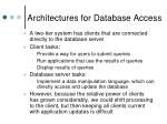 architectures for database access