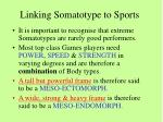 linking somatotype to sports