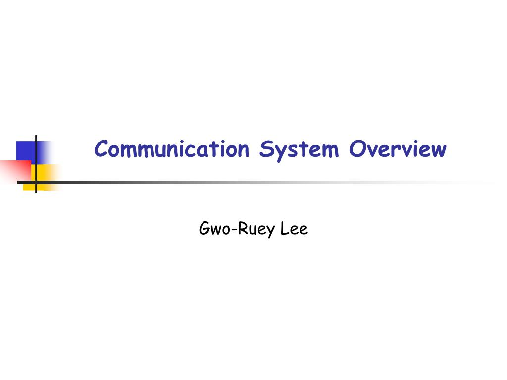 Ppt Communication System Overview Powerpoint Presentation Id6704716 M Ary Psk Transmitter Block Diagram N