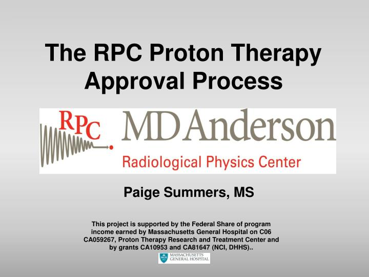 the rpc proton therapy approval process n.