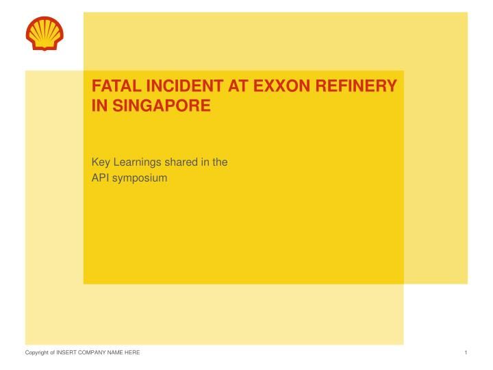 Fatal incident at exxon refinery in singapore