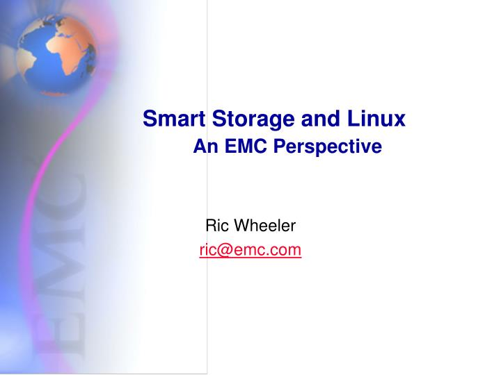 smart storage and linux an emc perspective n.