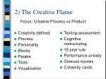 2 the creative flame