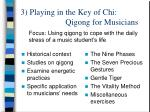 3 playing in the key of chi qigong for musicians