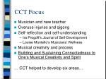 cct focus