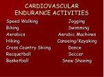 cardiovascular endurance activities