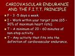cariovascular endurance and the f i t t principle