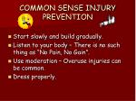 common sense injury prevention