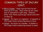 common types of injury cont