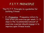f i t t principle